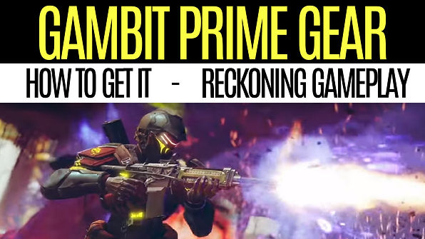 DESTINY-2-How to-Get-Gambit-Prime-Gear-R