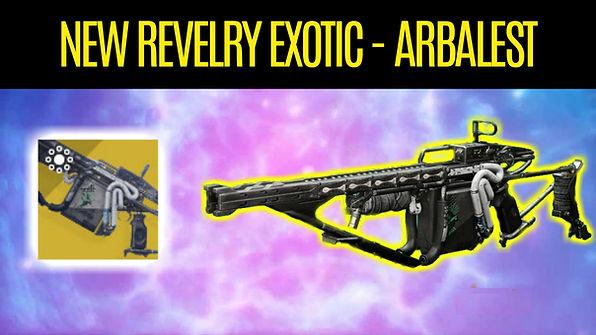 DESTINY-2-Arbalest-The-NEW-Revelry-Exoti