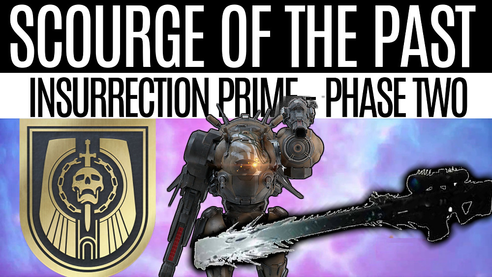 DESTINY 2 - Scourge Of The Past, Insurrection Prime Phase 2, Final Boss