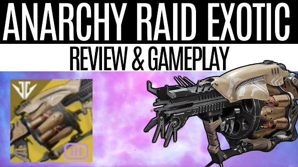 DESTINY-2-Anarchy-Gameplay, Raid-Exotic-