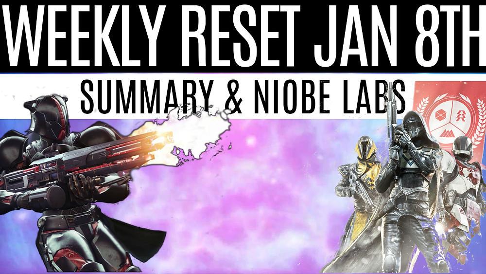 DESTINY 2 - Weekly Reset January 8th 2019, Niobe Labs Incoming!