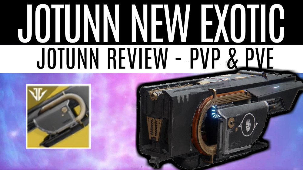 Jotunn-new-exotic-op-pvp-pve-exotic-weapon