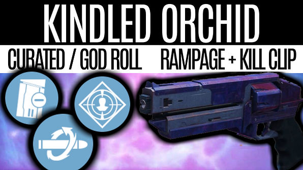 DESTINY-2-Kindled-Orchid-Curated-God-Rol