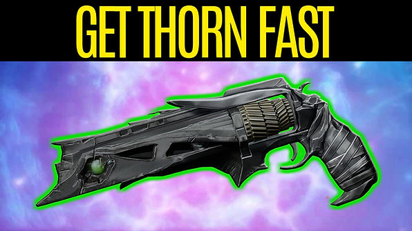 DESTINY-2-How-To-Get-Thorn-Fast-How-To-S