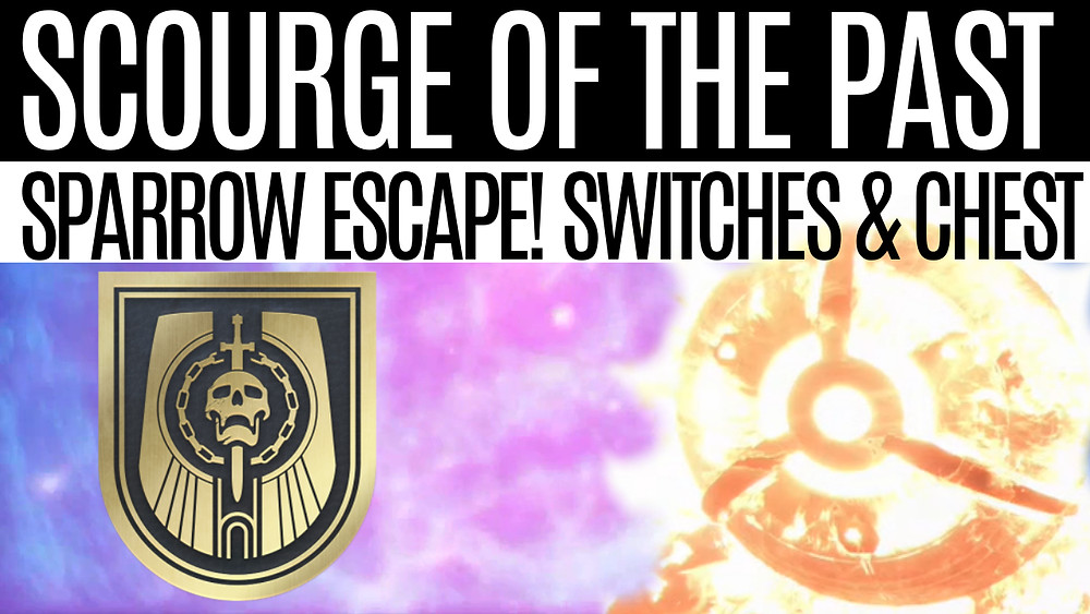 Destiny 2 - Escape! Switches and Secret Chest, Scourge Of The Past