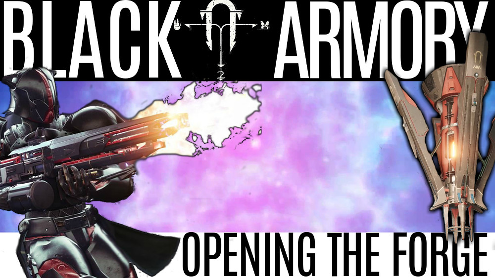 DESTINY 2 BLACK ARMORY - Opening Volundr Forge