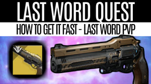 Destiny 2 Last Word Quest The Draw How To Get The Last Word Fast