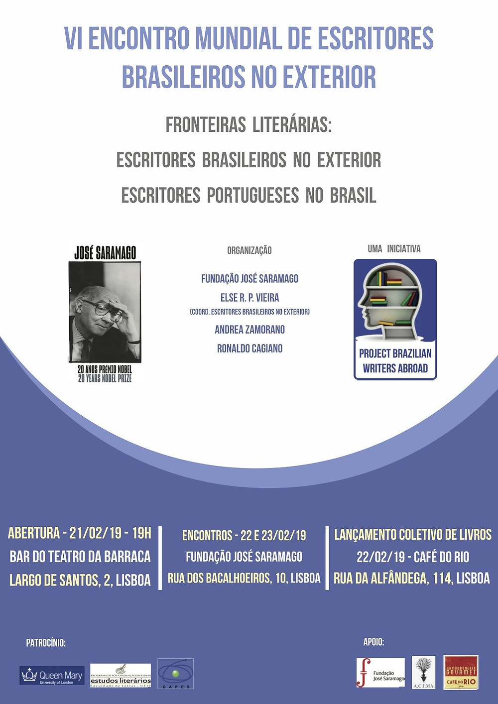 I'll be talking about cross-cultural psychiatry, migration and poetry at the VI World Conference of Brazilian Writers Abroad in Lisbon, between 21th and 23rd February in Lisbon.