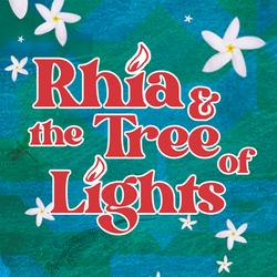 Rhia & The Tree of Lights