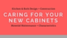 "Download the PDF ""Caring For Your New Cabinets"""