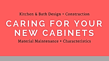 """Download the PDF """"Caring For Your New Cabinets"""""""