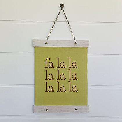 Fa La La Hanging Canvas Print