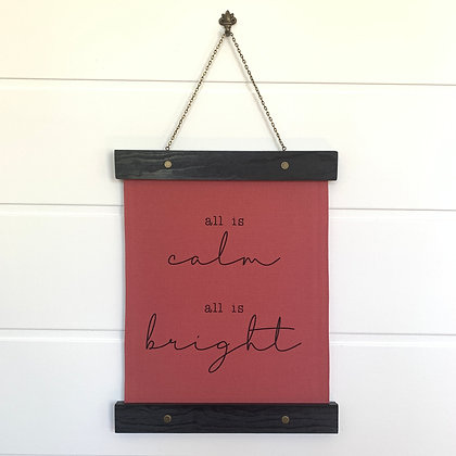 All is Calm All is Bright Hanging Canvas Print