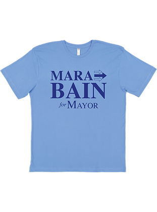 Mara Bain for Mayor #STIRTHEPOT Tee