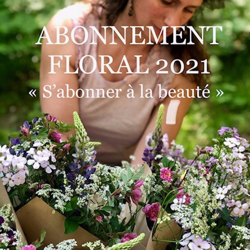Abonnement floral 2021 Pleine saison YVANNE Fleurs Paysannes