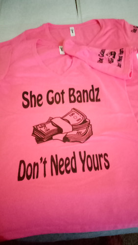 She Got Bandz Don't Need Yours