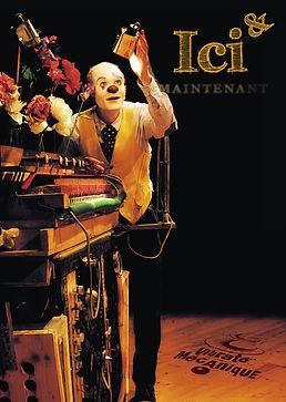 Affiche Ici et Maintenant - Compagnie Vibrato Mécanique - Nouveau clown et vieille machine