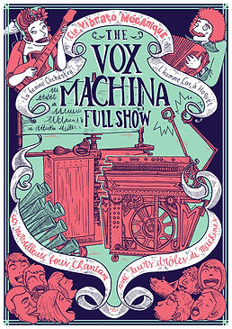 Spectacle the Vox Machina Full Show, Compagnie Vibrato Mecanique