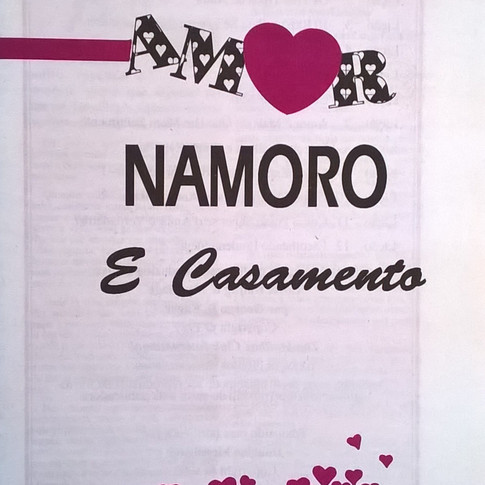 Amor, Namoro e Casamento*