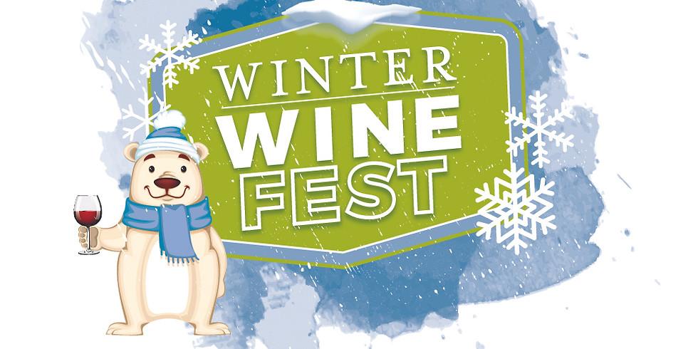 Winter Wine Fest - Weekend #2