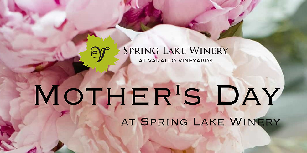 Mother's Day at Spring Lake