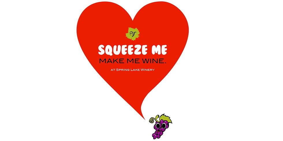 Squeeze Me, Make Me Wine Romantic Dinner Date