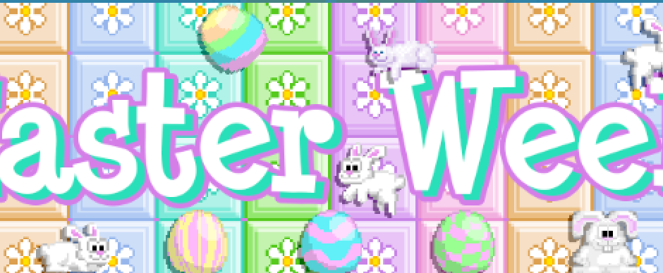 Easter Week is here 5 days late!