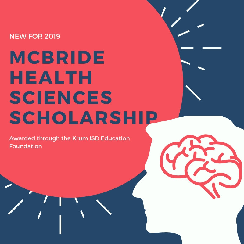 "graphic featuring the animated silhouette of a human head and brain, reading ""new for 2019 mcbride health sciences scholarship awarded through the Krum Education Foundation"