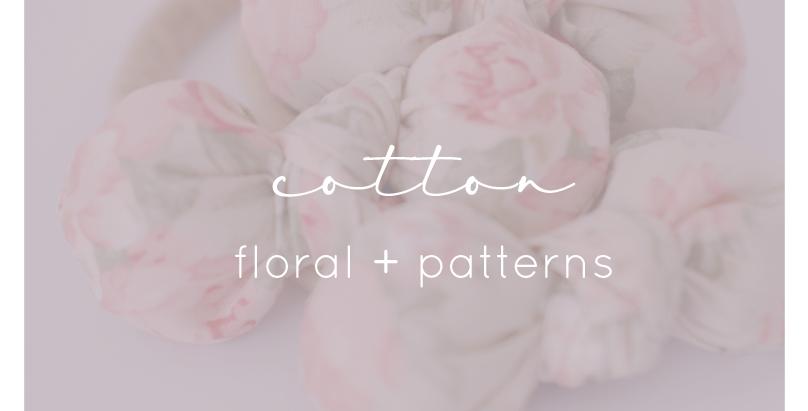Cotton Bows - Floral + Patterns