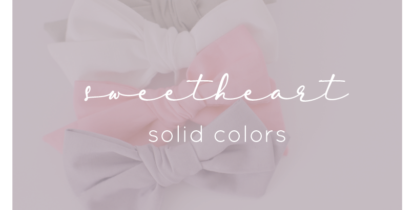 Sweetheart Bows - Solid Colors
