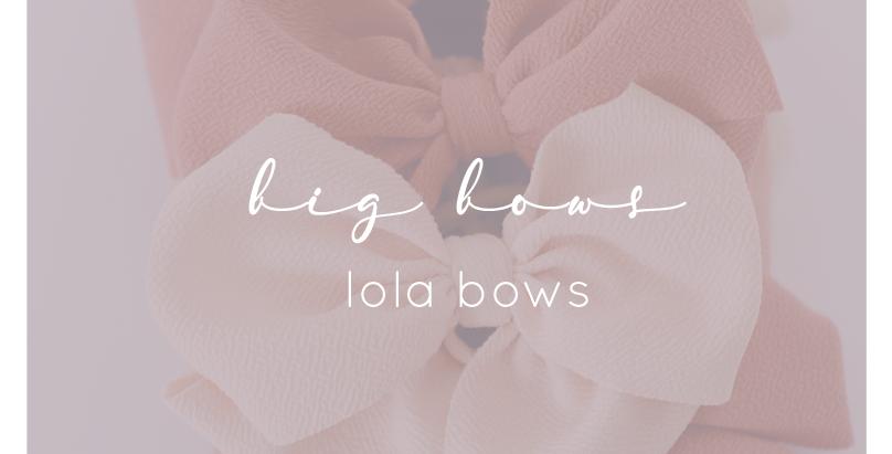 Lola Bow