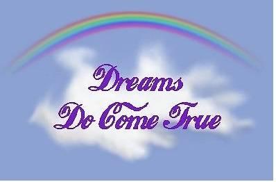 A Dream Realized - 5,214 Views