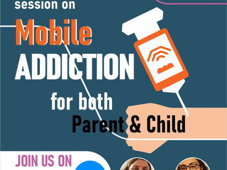 Forthcoming Event on Mobile Addiction for Teenagers and Parents-3rd/4th April (3-5 PM)