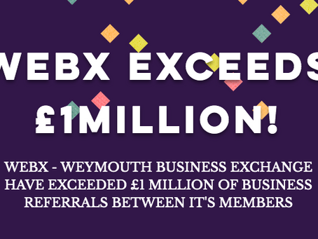 WEBX EXCEEDS £1M IN MEMBERS BUSINESS REFERRALS
