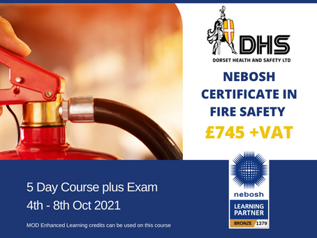 NEBOSH Certificate in Fire Safety Course (FSC1) Oct 21