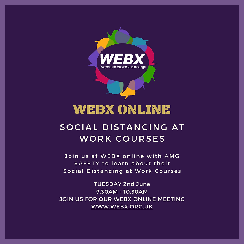 WEBX ONLINE MEETING - SOCIAL DISTANCING AT WORK COURSES