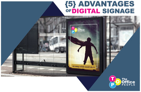 {5} Advantages of Digital Signage and Where to Find It