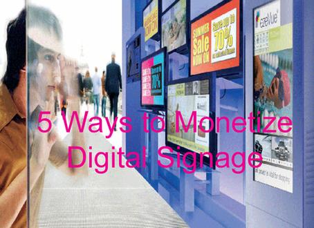 5 Ways to Monetize Digital Signage