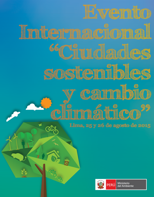 Evento Internacional Ciudades Sostenibles y Cambio Climático