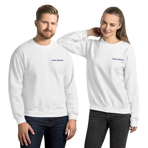 Sure Listen Unisex Sweatshirt