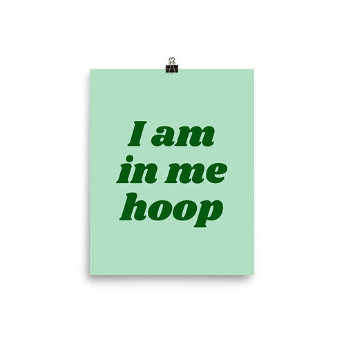 I Am In Me Hoop Poster