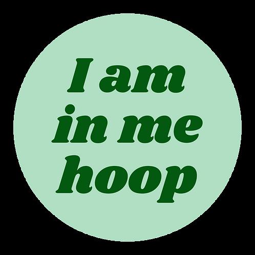 I Am In Me Hoop Needleminder