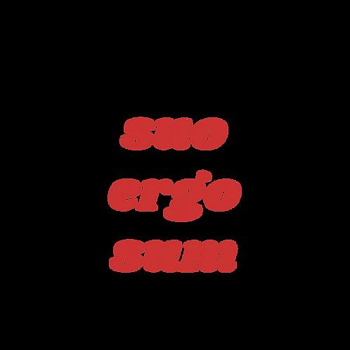 Suo Ergo Sum T-Shirt