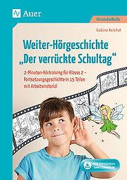 """Weiter-Hörgeschichte """"Der verrückte Schultag"""" 2-Minuten-Hörtraining für Klasse 2"""