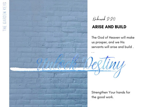 Arise, Build, and Respond Like Nehemiah