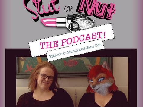 Episode 06: Featuring Jane Doe and Mandi Gray