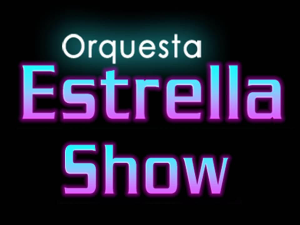 Orquesta Estrella Show