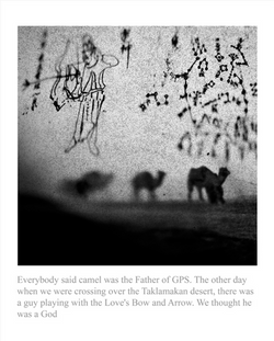 LEE Ka Sing 李家昇 EVERYBODY SAID CAMEL WAS THE FATHER OF GPS  2011 Editions:  4/10 & 5/10