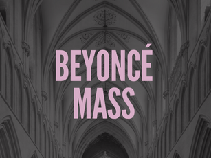 Beyoncé Mass | Memorial Chapel, University of Redlands