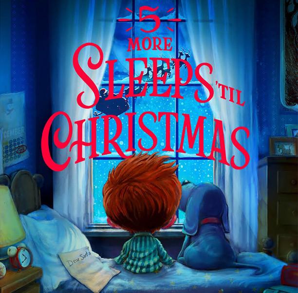 Five More Sleeps Til Christmas